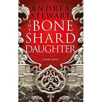 The Bone Shard Daughter The Drowning Empire Book One