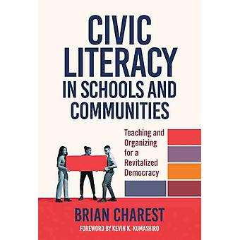 Teaching Civic Literacy in Schools by Brian Charest
