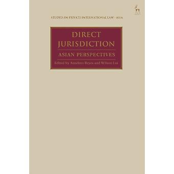 Direct Jurisdiction by Edited by Anselmo Reyes & Edited by Wilson Lui