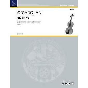 O Cearbhallain: 16 Trios 2 Violins And Cello (Viola) Viola Separate Part