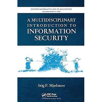 Un'introduzione multidisciplinare alla sicurezza delle informazioni