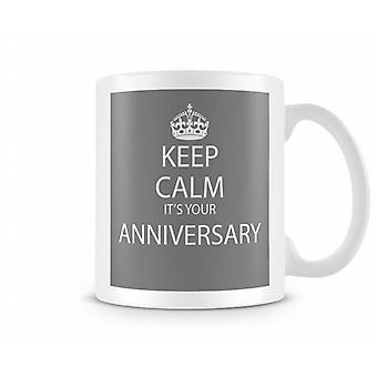 Keep Calm It? s An Anniversary Printed Mug