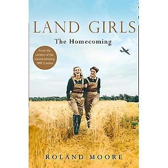 Land Girls - Homecoming (Land Girls - Kirja 1) Roland Moore - 97