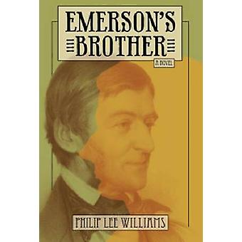 Fratello di Emerson di Philip Lee Williams - 9780881462746 libro