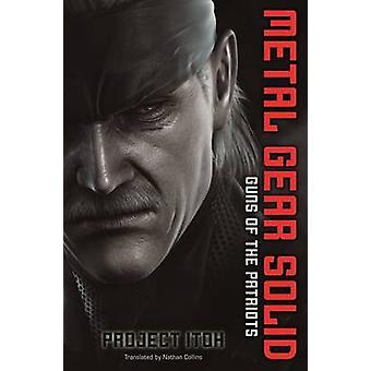 Metal Gear Solid - kanoner af Patriot af projektet Itoh - 9781421540016