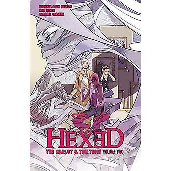 Hexed - skökan och tjuv - Vol. 2 av Michael Alan Nelson - Dan
