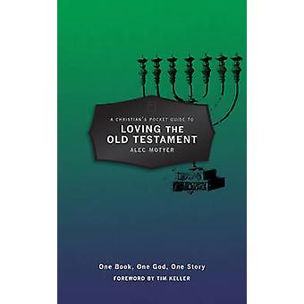 Guide de poche du chrétien à aimer l'Ancien Testament - un livre - sur