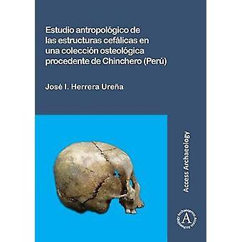 دراسات أنتروبولوجيكو دي لاس سيفاليكاس استروكتوراس en أونا س كوليكسيون