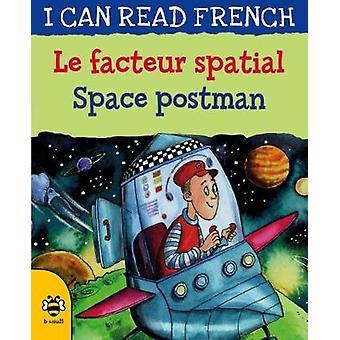 Le facteur spatial / Space postman by Le facteur spatial / Space post