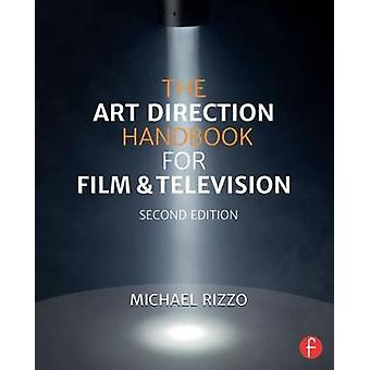 The Art Direction Handbook for Film & Television (2nd Revised edition