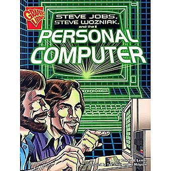 Steve Jobs, Steven Wozniac and the Personal Computer (Inventions and Discoveries)