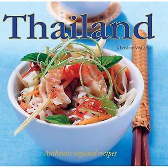 Thailand: Authentic Regional Recipes