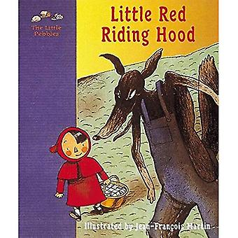 Little Red Riding Hood: A Grimm Fairy Tale (kleine steentjes)