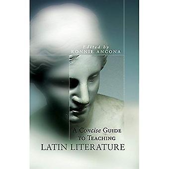 Un Guide concis à l'enseignement de la littérature latine (série d'Oklahoma dans la Culture classique)