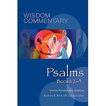 Psalms, Books 2 - 3 (Wisdom Commentary Series)