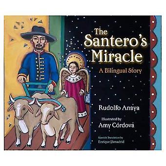 Santero der Wunder: eine zweisprachige Geschichte (Americas Award für Kinder- und Jugendliteratur. Anerkennung (Auszeichnungen))