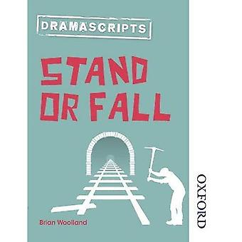 NT Dramascripts - stå eller falla (Nelson Thornes Dramascripts)