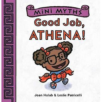 Mini Myths: Good Job, Athena!