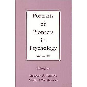 Porträtt av pionjärer i psykologi: v. 3 (porträtt av pionjärer i psykologi)