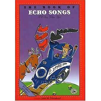 The Book of Echo Songs: I'll Sing After You (First Steps in Music Series)