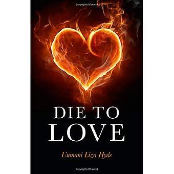 Dö till kärlek