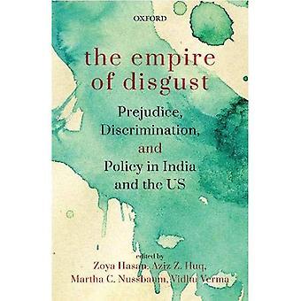 L'Empire du dégoût: préjugés, de Discrimination et de la politique en Inde et aux Etats-Unis