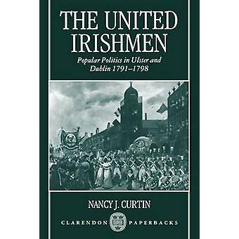 The United Irishmen by Curtin & Nancy J. Associate Professor of History & Associate Professor of History & Fordham University & New York