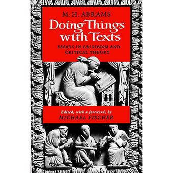 Dinge mit Texte Essays in Kritik und kritische Theorie von Howard Abrams & Meyer