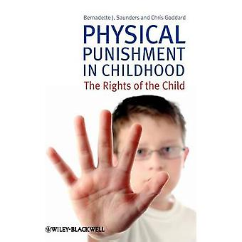 Physical Punishment in Childhood by Saunders