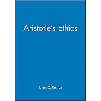Aristotles Ethics by James O. Urmson