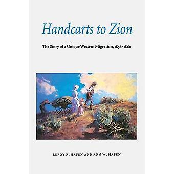 Charrettes à Sion l'histoire d'une Migration Unique ouest 18561860 par Hafen & LeRoy Reuben