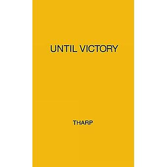 Until Victory Horace Mann and Mary Peabody by Tharp & Louise Hall