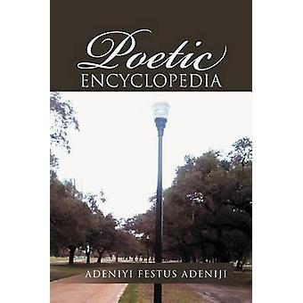 Poetic Encyclopedia by Adeniji & Adeniyi Festus