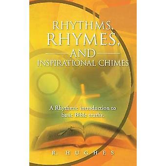 リズムの韻とインスピレーションのチャイム基本的な聖書の真実へのリズミカルな紹介。ヒューズ & R.