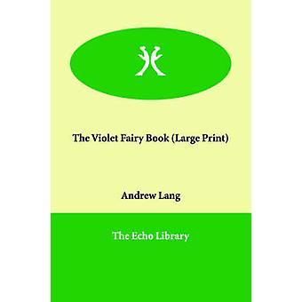 Den fiolette Fairy bok av Lang & Andrew