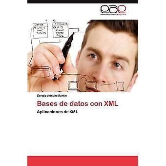 Baser de Datos Con XML av Martin & Sergio Adri