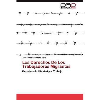 لوس حقوق دي لوس ميجرانتيس عمال من كاماتشو سوليس خوليو آند إسماعيل