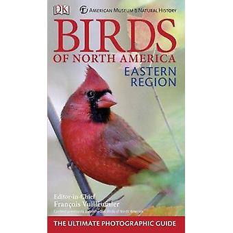 American Museum of Natural History Birds of North America Eastern Reg
