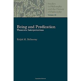 Being and Predication - Essays in Phenomenology by Ralph McInerny - 97