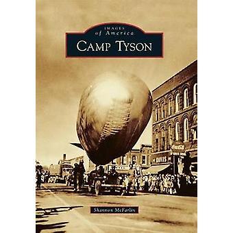 Camp Tyson by Shannon McFarlin - 9781467124270 Book