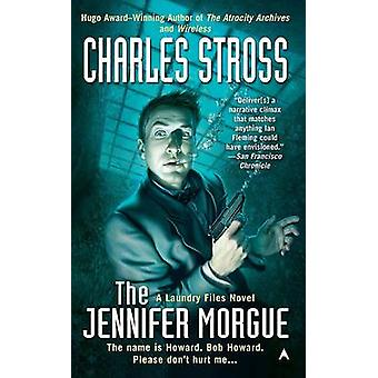 The Jennifer Morgue by Charles Stross - 9780441018147 Book