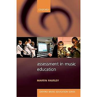 Assessment in Music Education by Martin Fautley