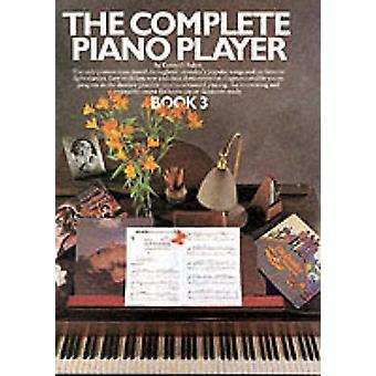 The Complete Piano Player  Book 3 by Kenneth Baker