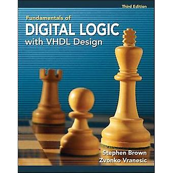 Fundamentals of Digital Logic with VHDL Design with CDROM by Stephen Brown