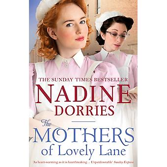 Mothers of Lovely Lane by Nadine Dorries