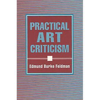 Practical Art Criticism by Feldman & Edmund Burke
