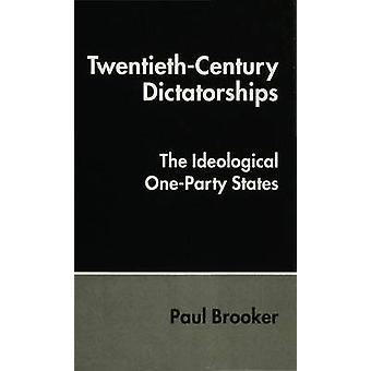 Dictatures du XXe siècle par Brooker & Paul Lecturer in Politics