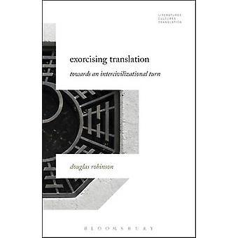 Exorcising Translation by Robinson & Douglas