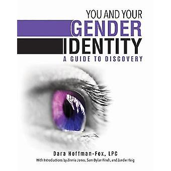 You and Your Gender Identity by Dara HoffmanFox