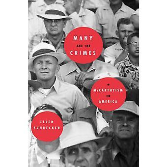 Many Are the Crimes McCarthyism in America von Schrecker & Ellen